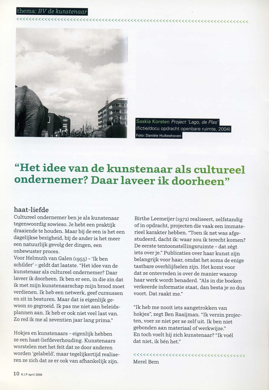 april 2008 interview in KIP Provincie Noord-Holland met Merel Bem, kunstenaar Helmuth van galen als cultureel ondernemer